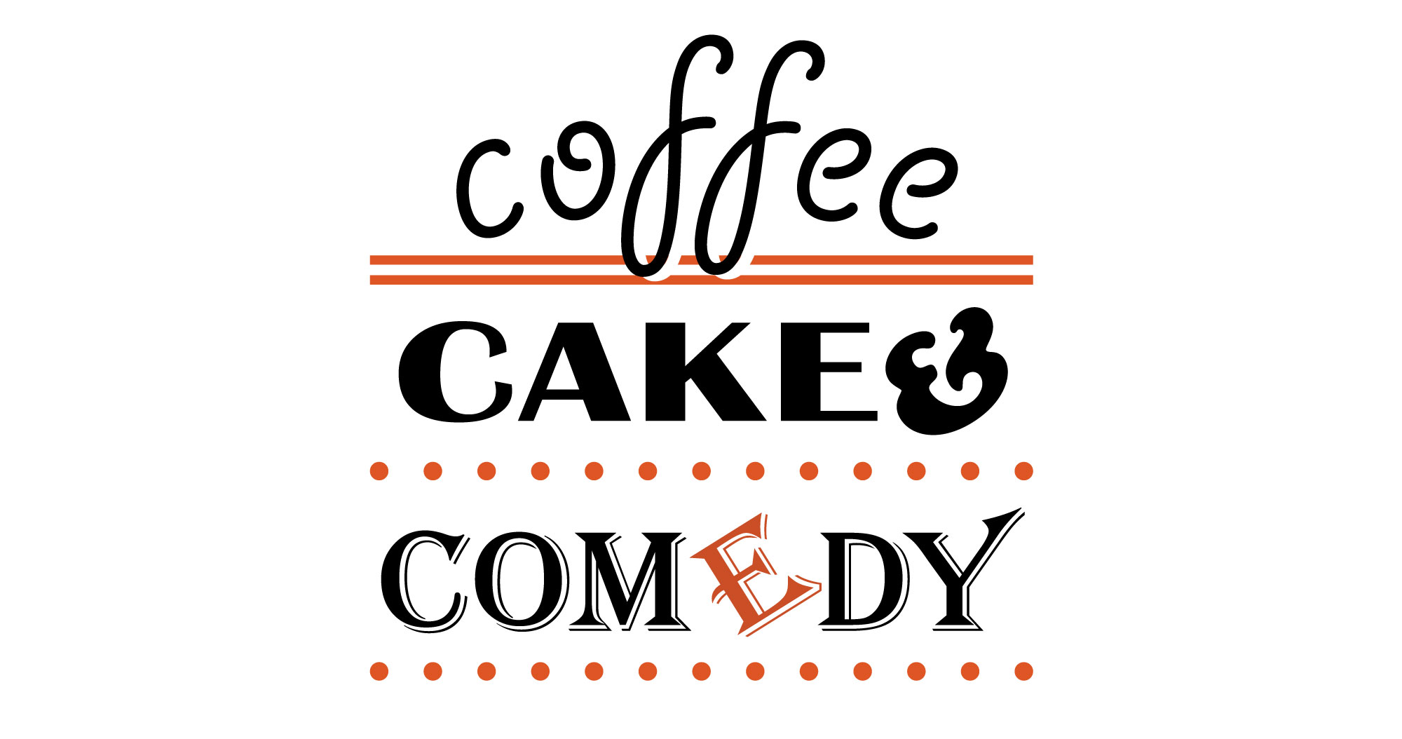 Coffee, Cake & Comedy